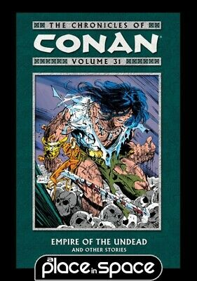 Chronicles Of Conan Vol 31 Empire Of Undead - Softcover