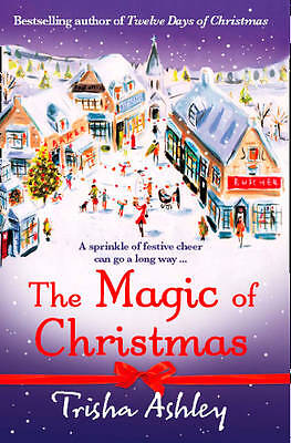 The Magic of Christmas by Trisha Ashley, Paperback Book, Good, FREE & Fast Deliv