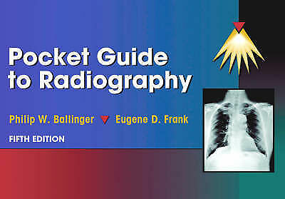 (Good)-Pocket Guide to Radiography (Spiral-bound)-Frank MA  RT(R)  FASRT  FAEIRS