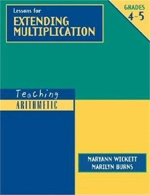 Teaching Arithmetic: Lessons for Extending Multiplication, Grades 4-5 (Hardback