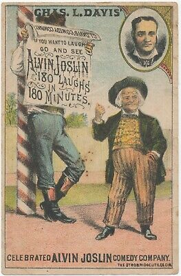 Chas. L. Davis' Celebrated Alvin Joslin Comedy Company Victorian Trade Card