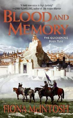 Blood and Memory (The Quickening, Book 2) by McIntosh, Fiona