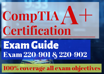 CompTIA  A+ Certification All-in-One Exam Guide, Exam : 220-901 & 220-902,PDF