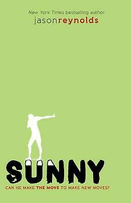 Sunny by Jason Reynolds (English) Paperback Book Free Shipping!