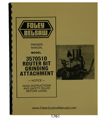 FOLEY BELSAW 3570510 Router Bit Grinder Attachment Operator Parts Manual 1761