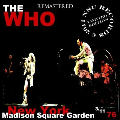 The Who  -  Live at Madison Square Garden NYC 1976 March 11th LTD 2 CD