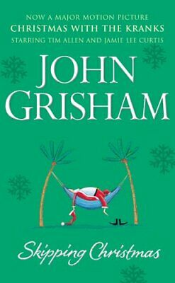 Skipping Christmas: Christmas with The Kranks, Grisham, John, Used; Good Book