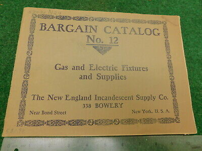 1913 New England Incandescent Supply Co. Catalog #12 Gas Arc & Electric Light