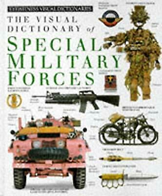 Eyewitness Visual Dictionary of Special Military Forces Hb (Eyewitness Visual Di