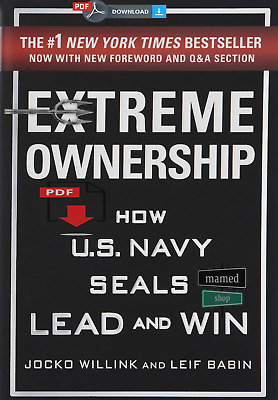 Extreme Ownership: How U.S. Navy SEALs Lead and Win (New Edition) Jocko Willink