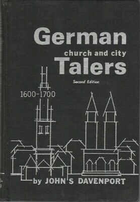 GERMAN CHURCH AND CITY TALERS 1600-1700 2nd edt Davenport