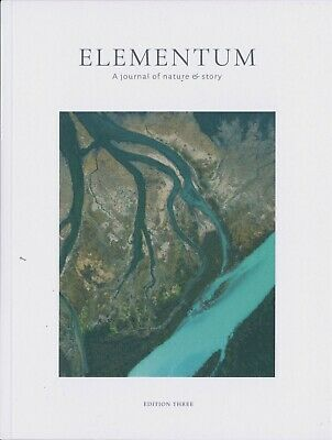 Elementum Magazine - Issue 3 - A Journal of Nature & Story