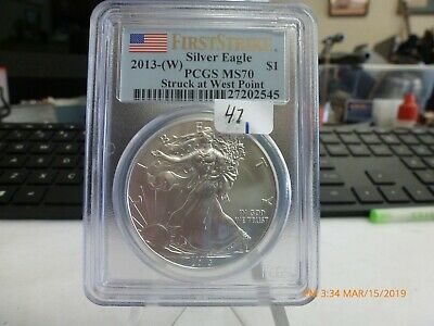 2013 W Silver Eagle Ms 70 Pcgs First Strike Struck At West Point