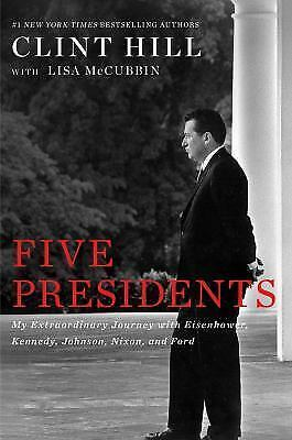 Five Presidents: My Extraordinary Journey with Eisenhower, Kennedy... (eBooks)