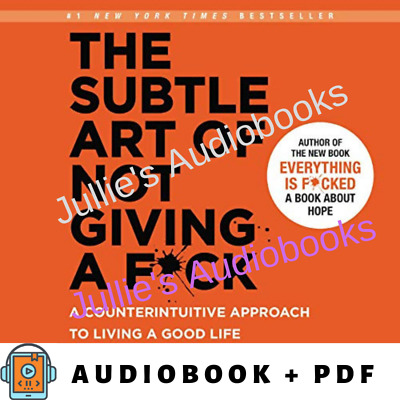 AudioBook The Subtle Art of Not Giving a F*ck. Counterintuitive Approach to Life