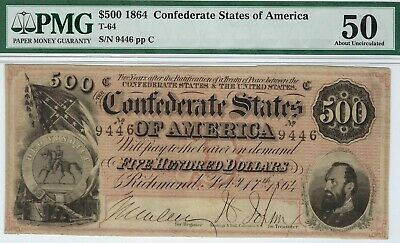 T-64 PF-2 $500 1864 Confederate Paper Money - PMG About Uncirculated 50!