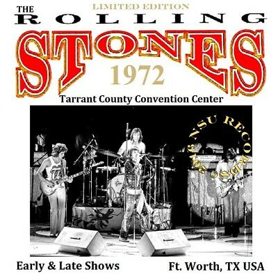 THE ROLLING STONES LIVE FORT WORTH TX 1972 JUNE 24th  LTD 2 CD