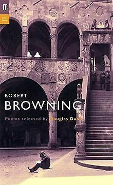 Robert Browning: Poems Selected by Douglas Dunn (Poet to... | Buch | Zustand gut