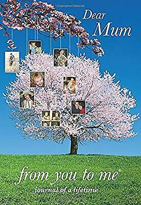 Dear Mum, from you to me Tree design (Journals of a Lifetime), Journals of a Lif