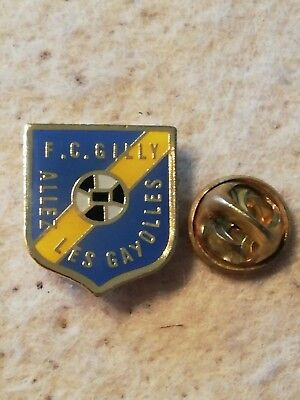Pin's Pins F.C. Gilly Allez les Gayolles football soccer voetbal Belgique