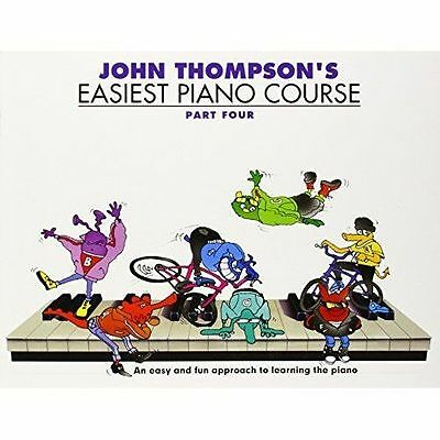John Thompson's Easiest Piano Course : Part 4 - Revised Edition, Paperback by...