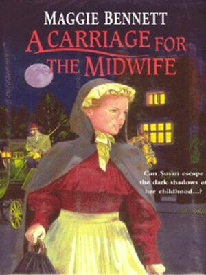 A carriage for the midwife by Maggie Bennett (Hardback)
