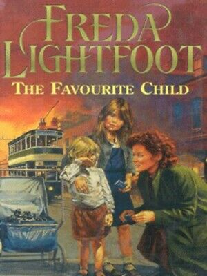 The favourite child by Freda Lightfoot (Hardback)
