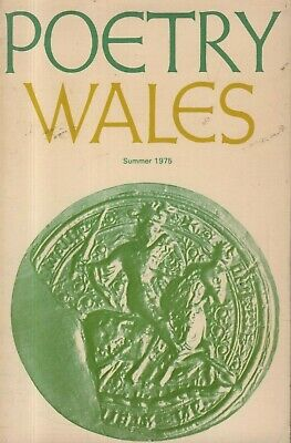 POETRY WALES (Summer 1975) BOBI JONES - DANNIE ABSE - ALISON BIELSKI -R.S.THOMAS
