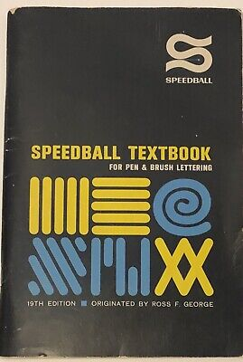 Speedball textbook for pen & brush lettering, Calligraphy. Art 19th  Edition