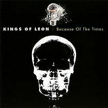 Because Of The Times von Kings of Leon | CD | Zustand sehr gut
