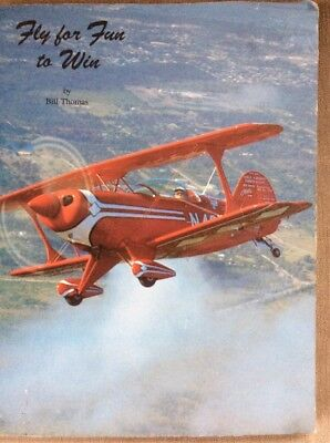 Competitive Aerobatics , Fly For Fun To Win. 1988 Book.