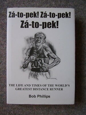 Za-To-Pek! The Life & Times Of Emil Zatopek; Signed By Zatopek & Wife
