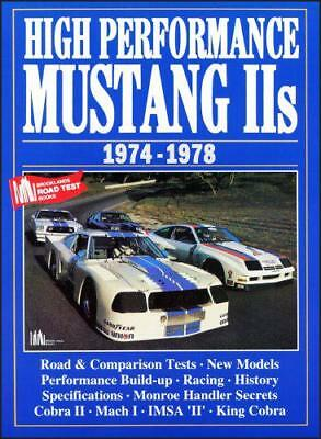 Mustang II High Performance 1974-78 (Brooklands Books Road Tests Series) by Clar