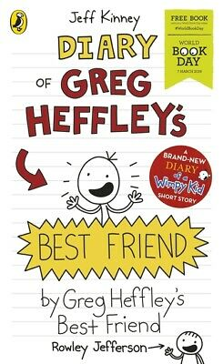 Diary of a wimpy kid: Diary of Greg Heffley's best friend by Jeff Kinney