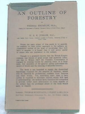 An Outline of Forestry (Thomson Thomas, M. R. K. Jerram - 1938) (ID:37827)