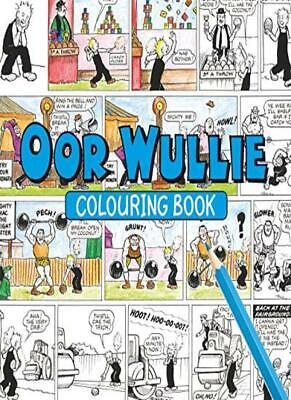 Oor Wullie Colouring Book (Colouring Books), Wullie 9781910230442 New..