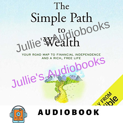 AudioBook The Simple Path to Wealth Your Road Map to Financial Independence