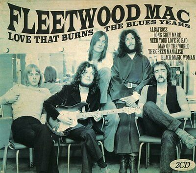 Fleetwood Mac Love That Burns The Blues Years 2CD Set Albatross + More