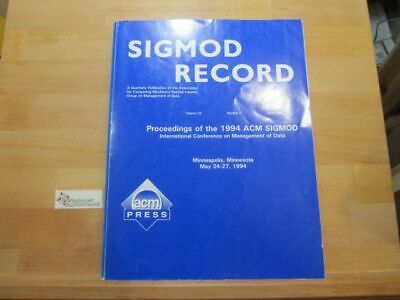 Sigmod 94: International Conference on Management of Data (Sigmod Record)