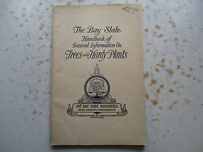 The Bay State Nurseries Handbook of Trees & Hardy Plants Ca. 1920 Catalog Etc