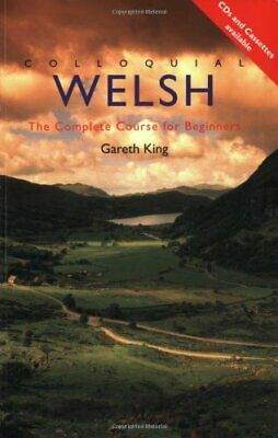 (Good)-Colloquial Welsh: A Complete Language Course (Colloquial Series) (Paperba