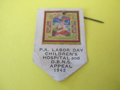 """WW2 PA Labor Day Children""""s Hospital and DBNS Appeal Card Badge 1943"""