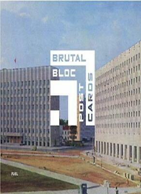 Brutal Bloc: Soviet era postcards from the East, Murray, Sorrell, Meades..