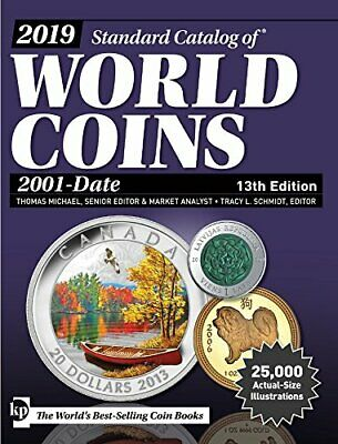2019 Standard Catalog of World Coins, 2001-Date by Schmidt, Michael New..