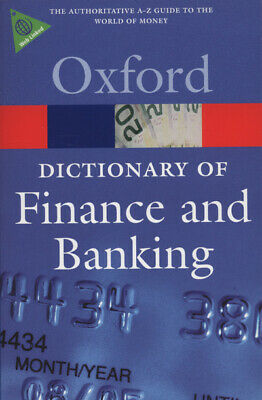 Oxford paperback reference: A dictionary of finance and banking by Jonathan Law