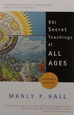 Secret Teachings of All Ages by Manly P. Hall, NEW Book, (Paperback) FREE & Fast
