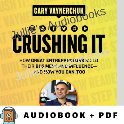 Audiobook - Crushing It! How Great Entrepreneurs Build Their Business