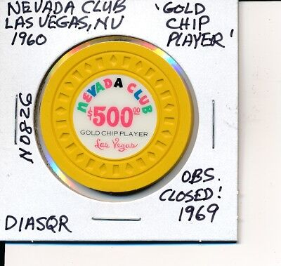 $500 Casino Chip Nevada Club Las Vegas Nv 1960 Diasqr N0826 Gold Chip Player Cls