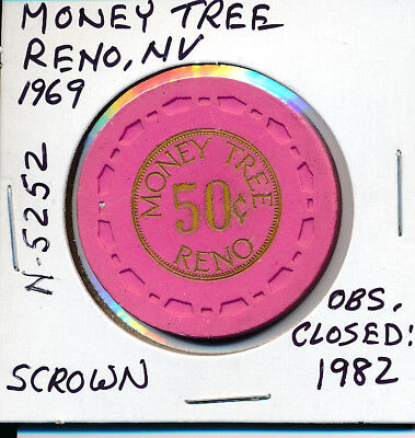 Casino Chip Token $.50 Fract. Money Tree Reno, Nv 1969 Scrown Obs. Closed 1982