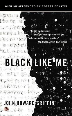 Black Like Me | John H. Griffin |  9780451234216
